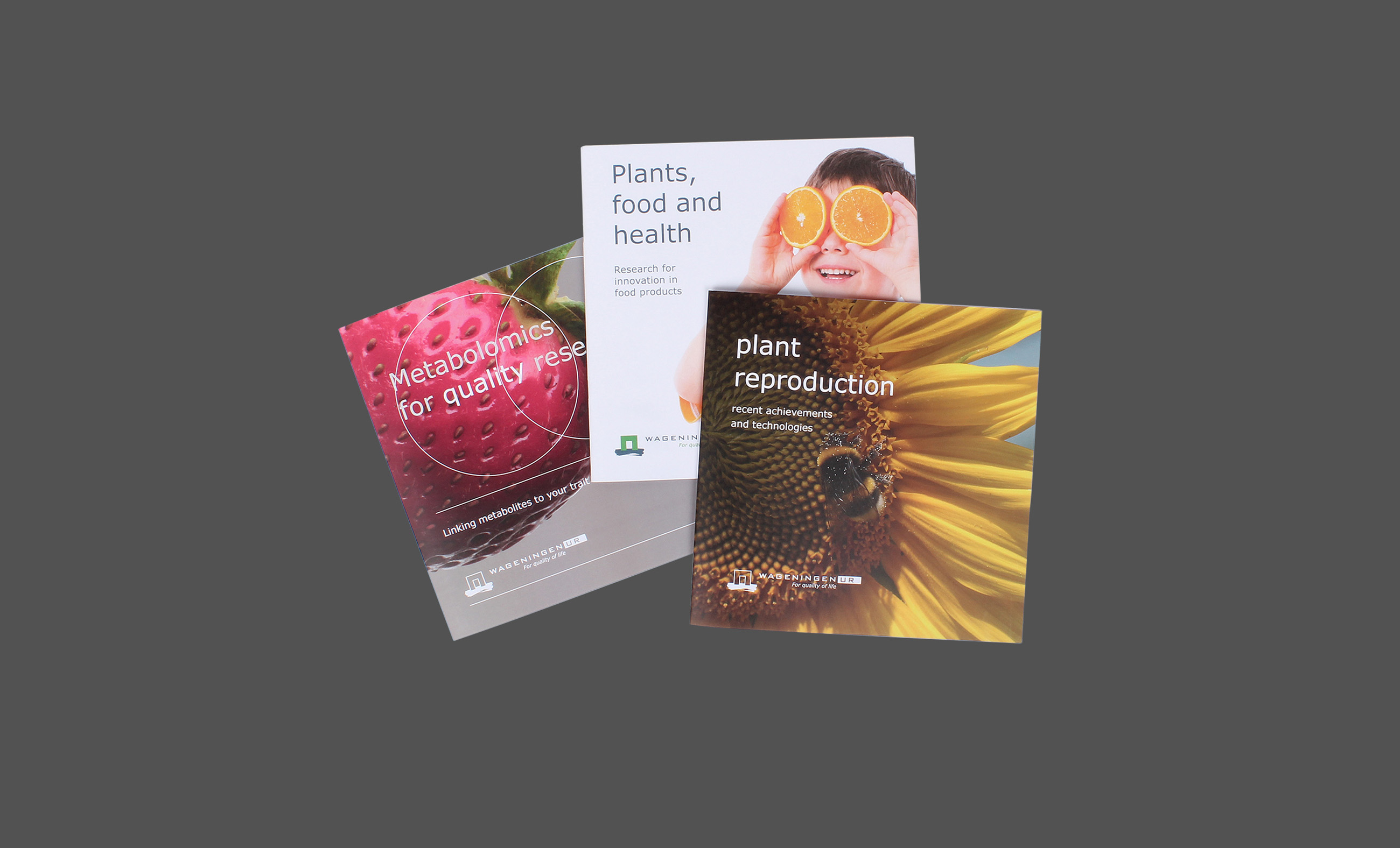 Brochures, Wageningen UR, Metabolomics, Plant Reproduction, Plant, Food and Health